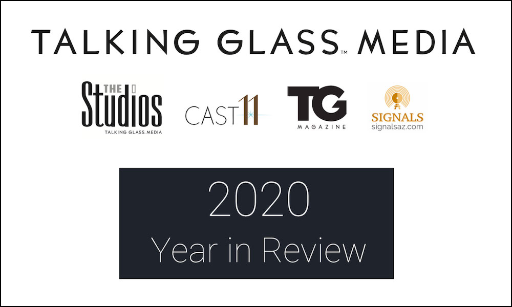 Advertising, Marketing, Publishing in Prescott Valley - Talking Glass Media's 2020 Year in Review